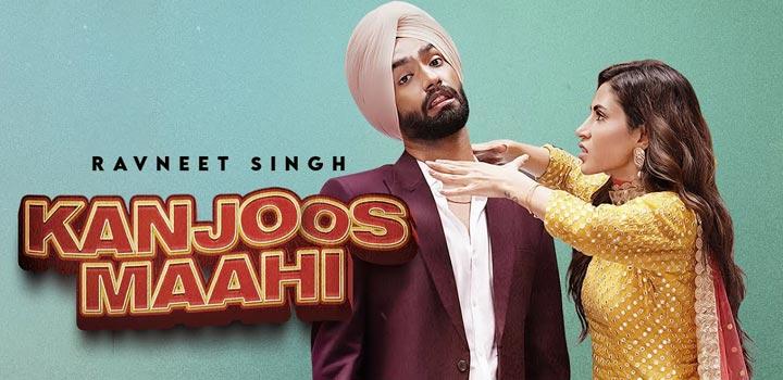 Kanjoos Maahi Lyrics by Ravneet Singh