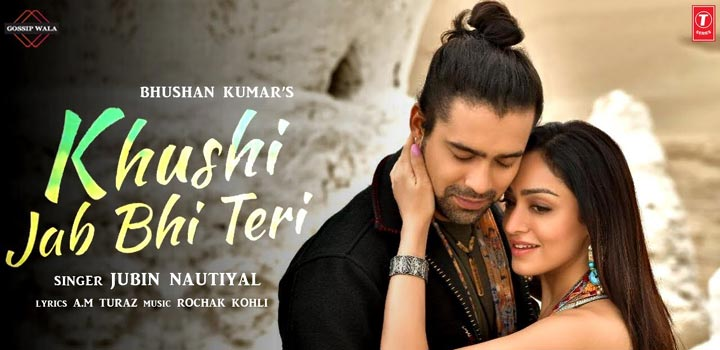 Khushi Jab Bhi Teri Lyrics - Jubin Nautiyal