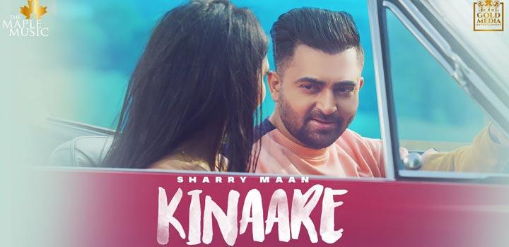 Kinaare Lyrics by Sharry Maan