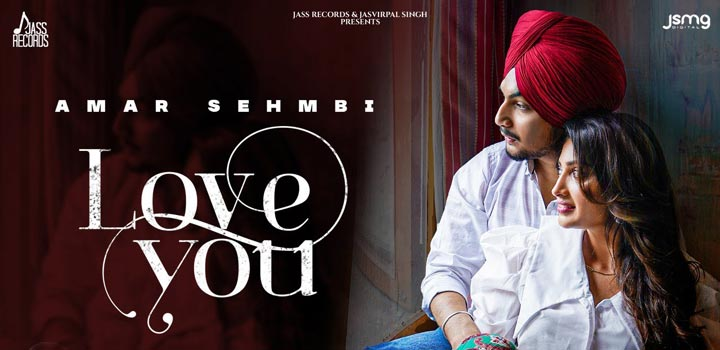 Love You Lyrics by Amar Sehmbi