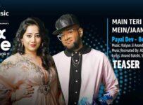 Main Teri Mohabbat Mein / Jaane Jigar Lyrics by Payal Dev and Benny Dayal
