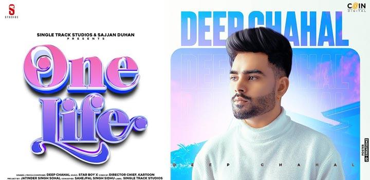 One Life Lyrics by Deep Chahal