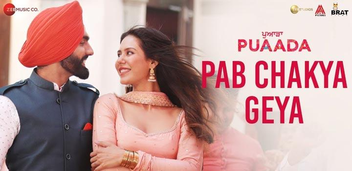 Pab Chakya Geya Lyrics from Puaada by Ammy Virk