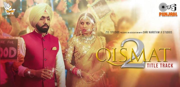 Qismat 2 Title Track Lyrics by B Praak Ammy Virk