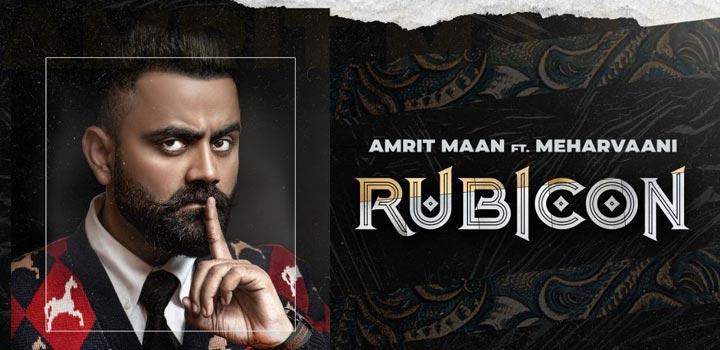 Rubicon Lyrics by Amrit Maan
