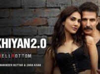 Sakhiyan 2.0 Lyrics from Bellbottom ft Akshay Kumar