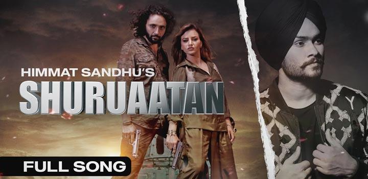 Shuruaatan Lyrics - Himmat Sandhu