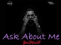 Ask About Me Lyrics by Karan Aujla
