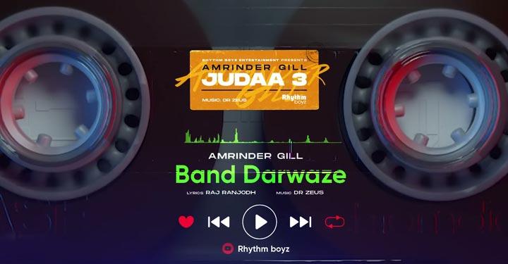 Band Darwaze Lyrics by Amrinder Gill