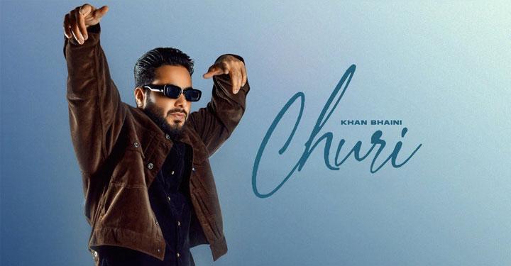 Churi Lyrics by Khan Bhaini
