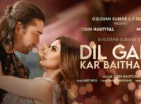 Dil Galti Kar Baitha Hai Lyrics - Jubin Nautiyal