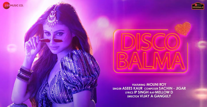 Disco Balma Lyrics by Asees Kaur ft Mouni Roy
