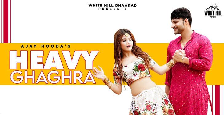 Heavy Ghaghra Lyrics Ajay Hooda