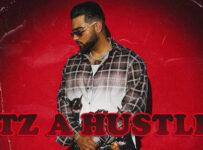 Itz A Hustle Lyrics by Karan Aujla