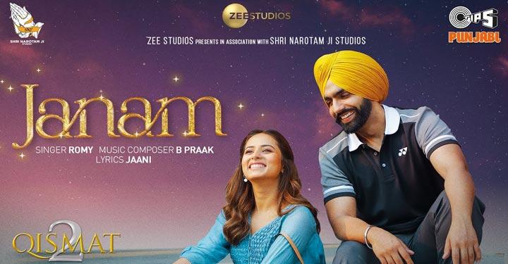 Janam Lyrics from Qismat 2 starring Ammy Virk