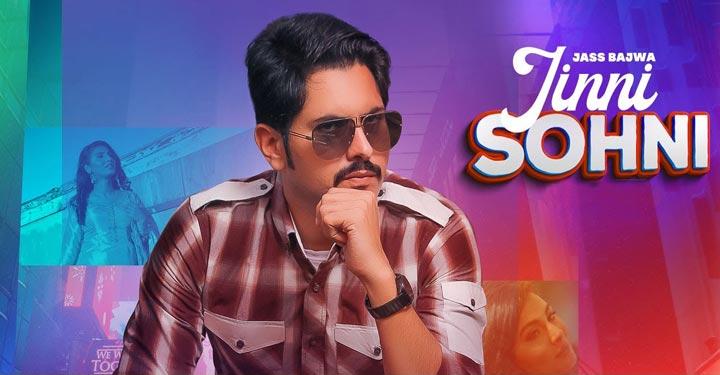 Jinni Sohni Lyrics by Jass Bajwa