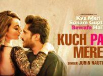 Kuch Paas Mere Lyrics by Jubin Nautiyal