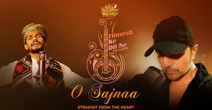 O Sajnaa Lyrics by Sawai Bhatt ft Himesh Reshammiya