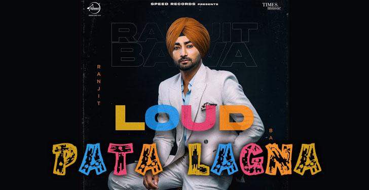 Pata Lagna Lyrics by Ranjit Bawa