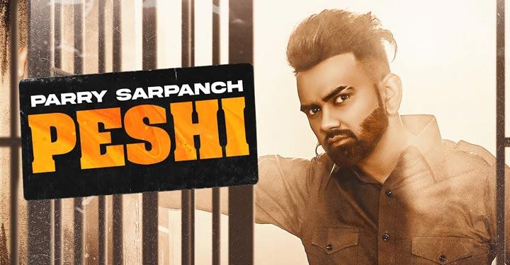 Peshi Lyrics by Parry Sarpanch
