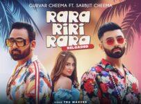 Rara Riri Rara Reloaded Lyrics by Gurvar Cheema