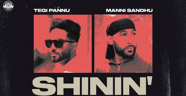 Shinin' Lyrics by Tegi Pannu