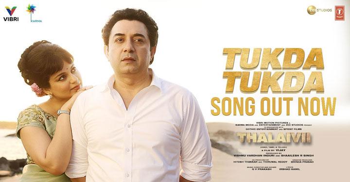 Tukda Tukda Lyrics from Thalaivi