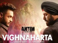 Vighnaharta Lyrics from Antim ft Salman Khan