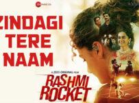 Zindagi Tere Naam Lyrics from Rashmi Rocket