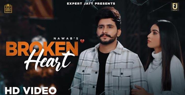 Broken Heart Lyrics by Nawab