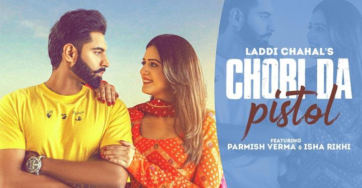 Chori Da Pistol Lyrics by Laddi Chahal