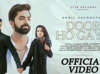 Door Ho Gaya Lyrics by Akhil Sachdeva