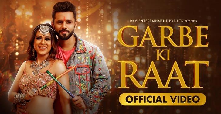 Garbe Ki Raat Lyrics by Rahul Vaidya Rkv