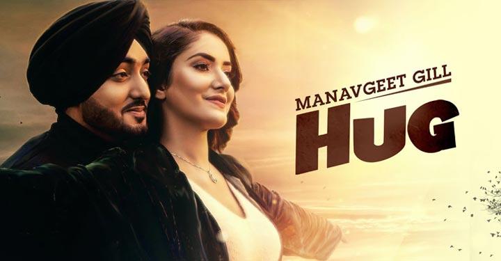 Hug Lyrics by Manavgeet Gill