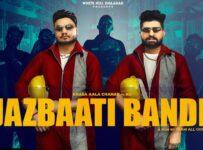 Jazbaati Bande Lyrics by Khasa Aala Chahar