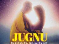 Jugnu Lyrics by Badshah