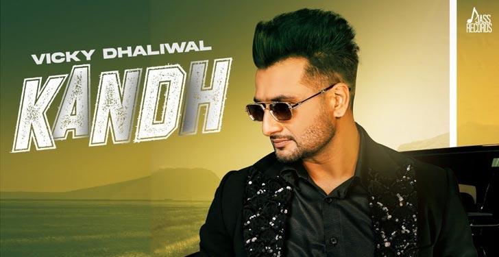 Kandh Lyrics by Vicky Dhaliwal