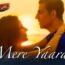 Mere Yaara Lyrics from Sooryavanshi by Arijit Singh