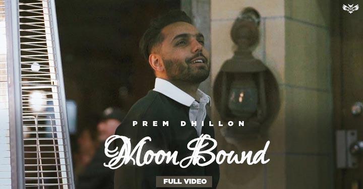 Moon Bound Lyrics by Prem Dhillon