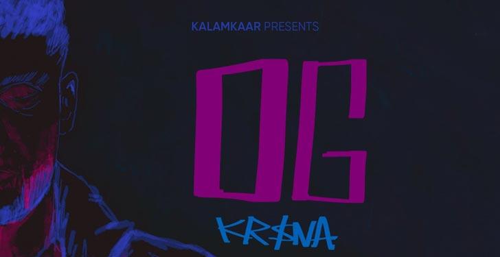 OG Lyrics by Kr$na