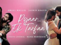 Pyar Ek Tarfa Lyrics by Amaal Mallik